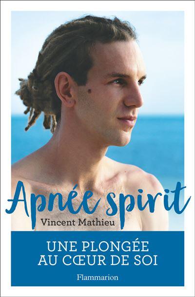 LIVRE-Apnee-spirituelle-Vincent Mathieu